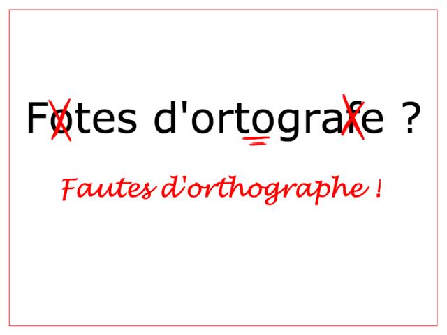 La lutte contre les fautes d'ortographe